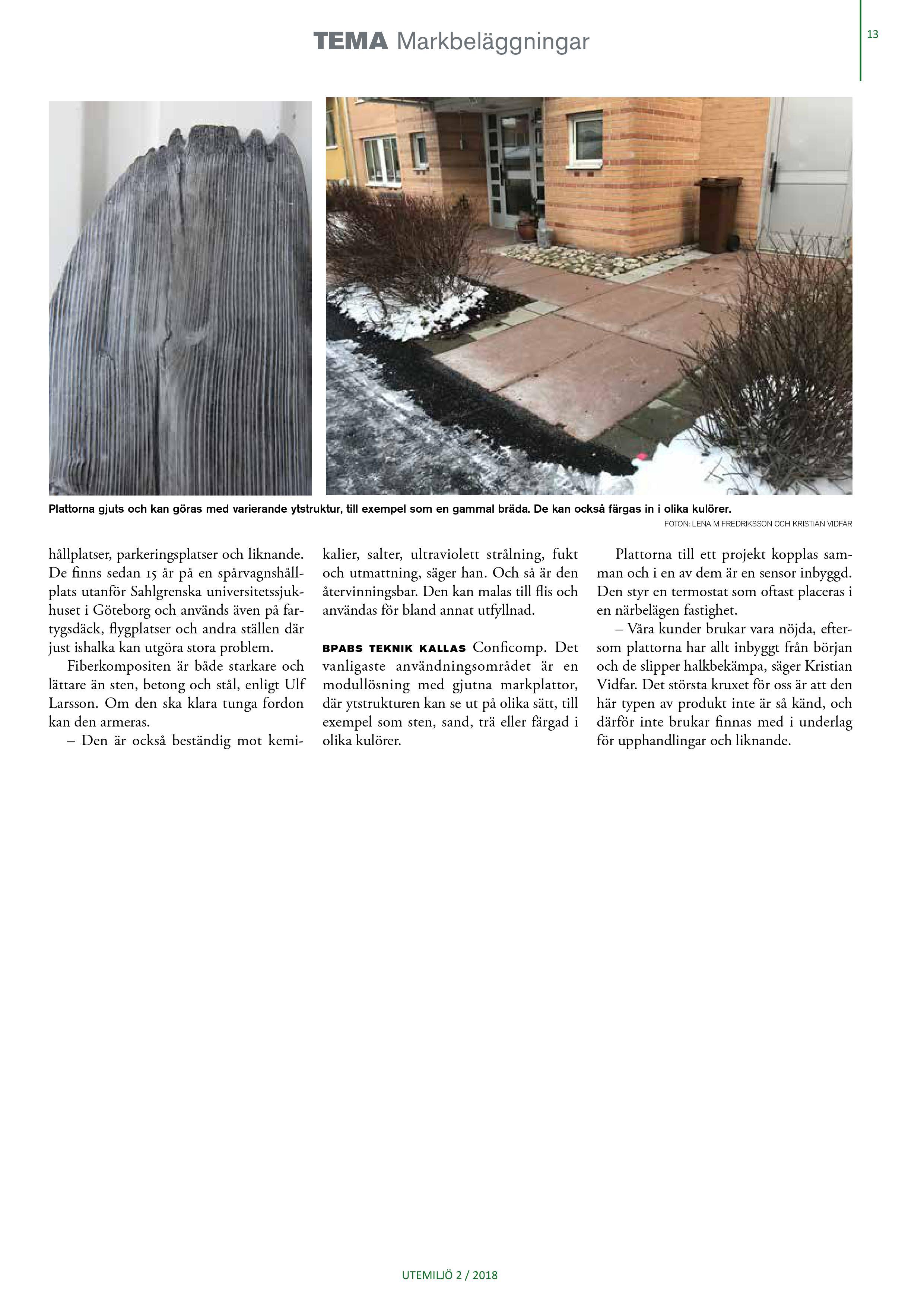 Conficomp uppvärmda markplattor uppmärksammas i Tidningen Utemiljös temanummer om markbeläggningar. Sida 2